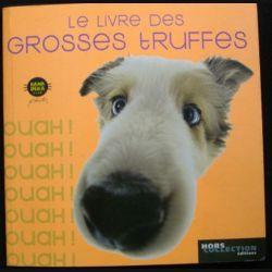 LE LIVRE DES GROSSES TRUFFES (C72)