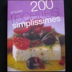 200 RECETTES SIMPLISSIMES DE JILL DUPLEIX (C79)