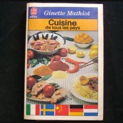 CUISINE DE TOUS LES PAYS DE GINETTE MATHIOT (C72)