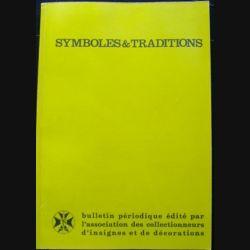 2. SYMBOLES & TRADITIONS : DU N°201(01-2007) AU N°204(12-2007) (C88)