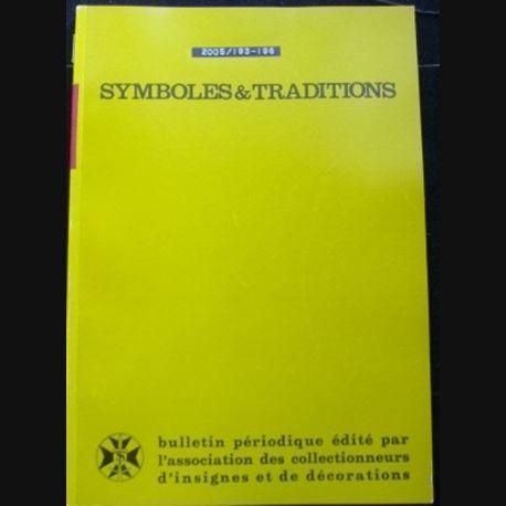 2. SYMBOLES & TRADITIONS : DU N°193(01-2005) AU N°196(12-2005) (C88)