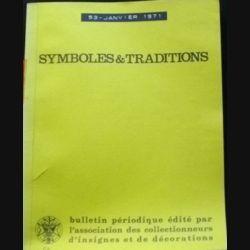 2. SYMBOLES & TRADITIONS : DU N°53(01-1971) AU N°58(11-1971) (C88)