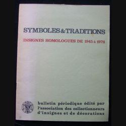 2. SYMBOLES & TRADITIONS : INSIGNES HOMOLOGUÉS DE 1945 A 1974 (C89)