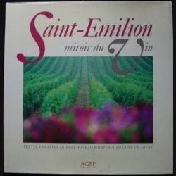 Saint-Emilion miroir du vin édité par AGEP textes de François Querré et photographies de Jacques de Givry (C80)