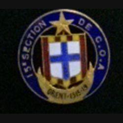 """15° COA : insigne de la 15° section des commis ouvriers d'administration """"Orient 1915 - 1919"""" en émail"""