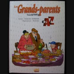 Les grands parents illustrés de A à Z par Stéphane Germain et MO/Cdm aux éditions Soleil Guides (C83)