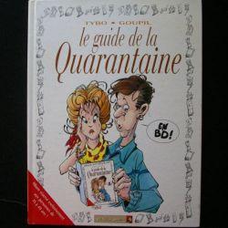 Le guide de la quarantaine de Tybo et Goupil aux éditions Vents d'Ouest (C83)