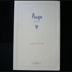 AUGÉ : catalogue 2001 - 2002 de la maison Augé rédigé par Marc Sibard cotant plus de 2500 bouteilles de vin et de spiritueux (C76)