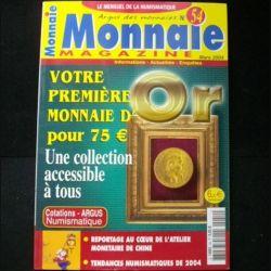 0. MONNAIE MAGAZINE n° 54 mars 2004 : superbe mensuel sur la numismatique (C94)