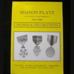 0. CATALOGUE PLATT : catalogue à prix marqués de mai 2006 d'Ordres et de décorations du monde entier