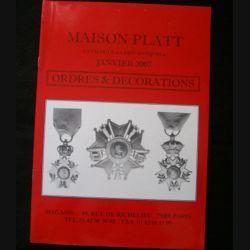 0. CATALOGUE PLATT : catalogue à prix marqués de janvier 2007 d'Ordres et de décorations du monde entier