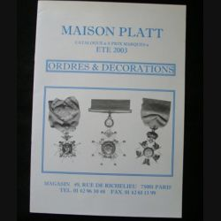 0. CATALOGUE PLATT : catalogue à prix marqués de l'été 2003 d'Ordres et de décorations du monde entier