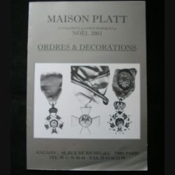0. CATALOGUE PLATT : catalogue à prix marqués de Noël 2003 d'Ordres et de décorations du monde entier