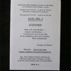 0. Liste 2004 - 04 d'insignes militaires illustrés en couleur réalisé par la SARL IML insignes militaires Lavocat : catalogue de 354 insignes couleurs côtés (C139)