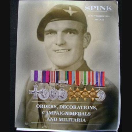 0. CATALOGUE SPINK : ce catalogue largement illustré de médailles militaires anglaises et du monde entier est paru en novembre 2014 (C65)