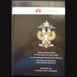 0. CATALOGUE KÜNKER : superbe catalogue  cartonné sur les ordres et médailles du monde entier indispensable pour collectionneurs