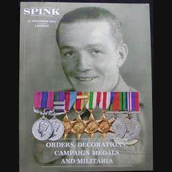 0. CATALOGUE SPINK : ce catalogue largement illustré de médailles militaires anglaises et du monde entier est paru en novembre 2013 (C65)