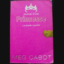 journal d'une Princesse Tome 1 La grande nouvelle de Meg Cabot Editions Hachette Jeunesse