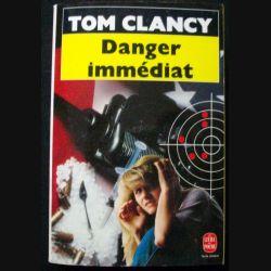 Danger immédiat de Tom Clancy aux Editions Le livre de Poche (C71)