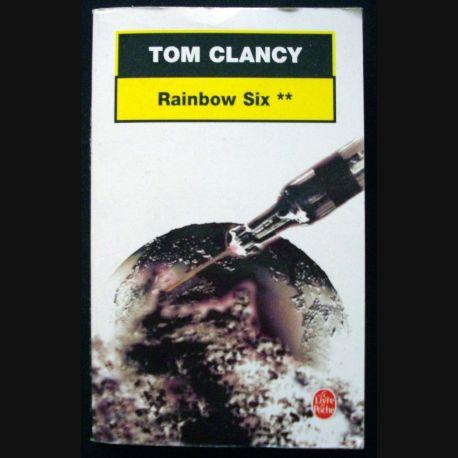 """LIVRE : roman policier """"Rainbow Six"""" tome 2 de Tom Clancy aux Editions Le livre de Poche"""
