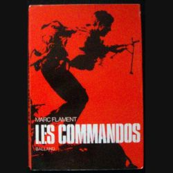 Les Commandos de Marc Flament aux Editions Balland (C78)