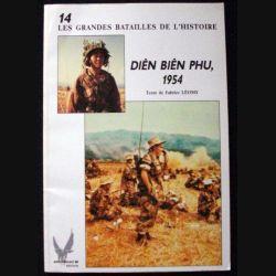 LIVRE : les Grandes Batailles de l'Histoire Diên Biên Phu 1954 de Fabrice Léomy aux éditions Socomer