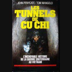 """""""Les tunnels de Cu Chi"""" de John Penycate et Tom Mangold aux Editions Le Grand Livre du Mois"""