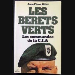 HISTOIRE MILITAIRE : Livre Les Bérêts verts les commandos de la CIA