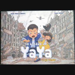 """BD ENFANTS : bande dessinée """" la Balade de Yaya """" tome 1 """" La fugue """""""