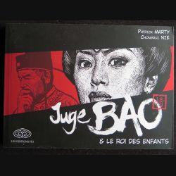 """BD  """" le Juge Bao et le Roi des enfants """" tome 2 de Patrick Marty et Chongrui Nie aux Editions Fei"""
