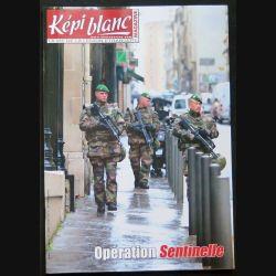 Képi Blanc : revue du Képi Blanc n° 773 de février 2015 sur Opération Sentinelle