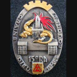 15° RA : insigne métallique du 15° régiment d'artillerie de fabrication Arthus Bertrand G. 2458 en émail