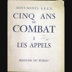 1. Cinq ans de combat I Les appels Documents S.P.E.S. aux éditions du Fuseau