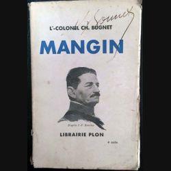 1. Mangin du Lt-Colonel Ch. Bugnet aux éditions librairie Plon