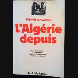 1. L'Algérie depuis de Etienne Mallarde aux éditions la table ronde