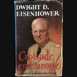 1. Croisade en Europe de Dwight D.Eisenhower aux éditions Robert Laffont