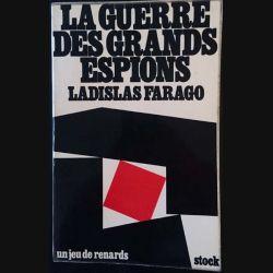 1. La guerre des grands espions de Ladislas Farago aux éditions stock