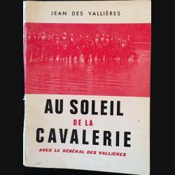 1. Au soleil de la cavalerie de Jean Des Vallières aux éditions André Bonne