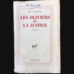 1. Les oliviers de la justice de Jean Pelegri aux éditions Gallimard