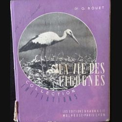 1. La vie des cigognes de G.Bouet aux éditioins Braun & Cie
