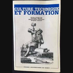 1. Culture technique et formation de D.Morali, M-C.Dauvisis et B.Sicard Edition presses universitaires de Nancy
