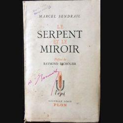 1. Le serpent et le miroir de Marcel Sendrail aux éditions plon