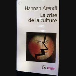 1. La crise de la culture de Hannah Arendt aux éditions Gallimard