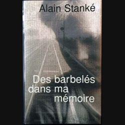 1. Des barbelés dans ma mémoire de Alain Stanké aux éditions France-loisirs