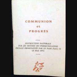 1. Communion et progrès - Sur les moyens de communication sociale promulguée par le Pape Paul VI