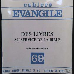 1. Cahiers Evangile - 69 - Des livres au service de la bible aux éditions du Cerf