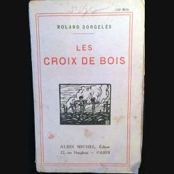 1. Les croix de bois de Roland Dorgelès aux éditions Albin Michel