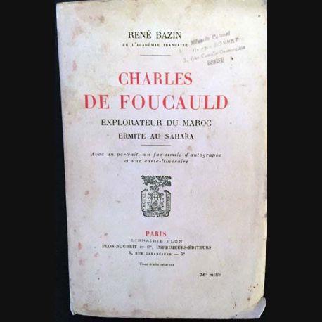 1. Charles De Foucauld de René Bazin aux éditions librairie Plon 1921