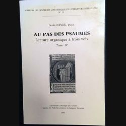 1. Au pas des Psaumes - Lecture organique à trois voix IV de Louis Neveu
