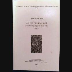 1. Au pas des Psaumes - Lecture organique à trois voix 2 de Louis Neveu